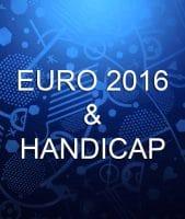 EURO 2016 et Handicap